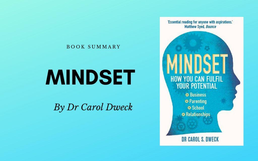 Summary of Mindset by Carol Dweck